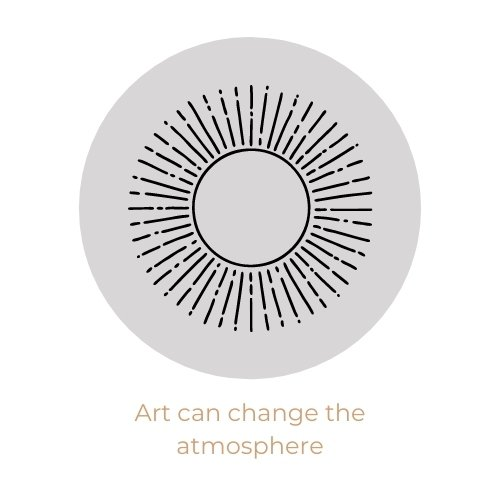Art can change the atmosphere