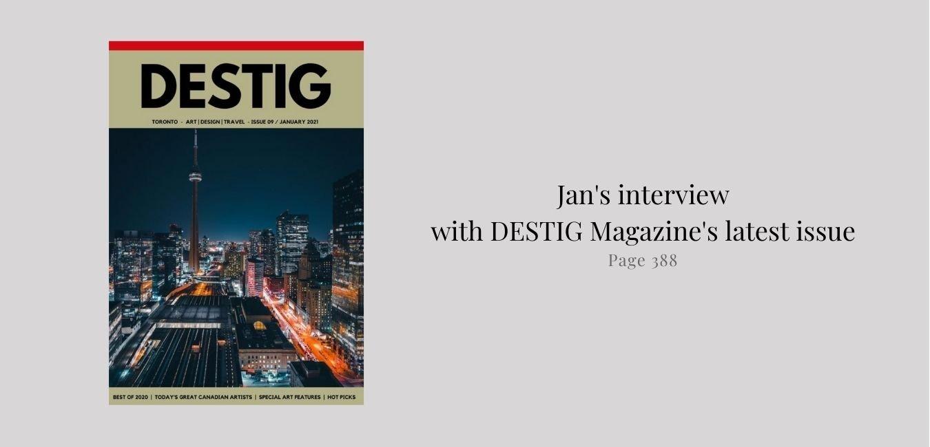 Jan Tetsutani interview with DESTIG Magazine